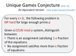 unique games conjecture khot 02 an equivalent version khot kindler mossel o donnell