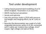 tool under development