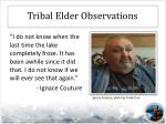 tribal elder observations