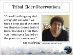 tribal elder observations2
