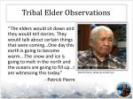 tribal elder observations4