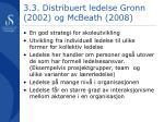 3 3 distribuert ledelse gronn 2002 og mcbeath 2008