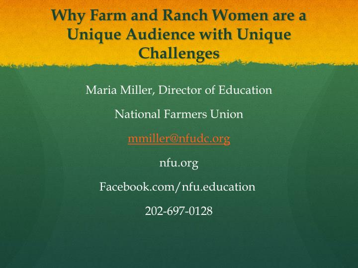 why farm and ranch women are a unique audience with unique challenges n.