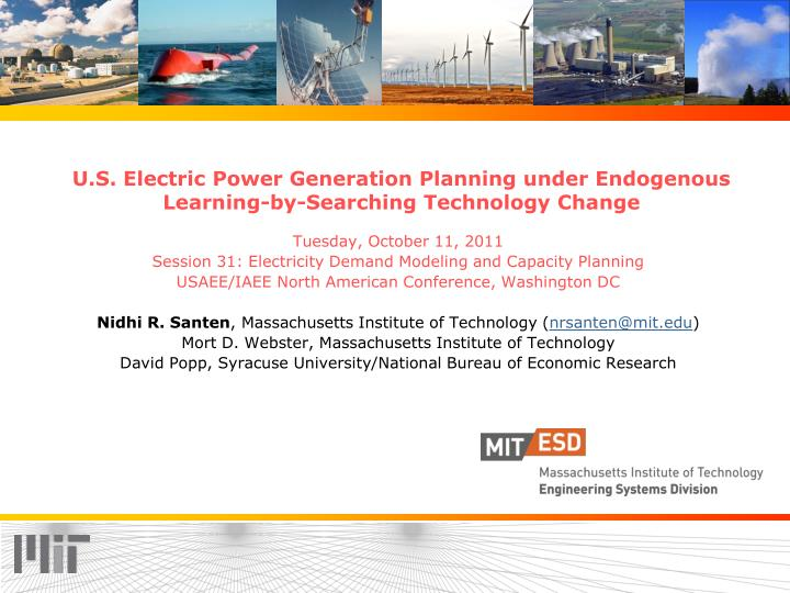 u s electric power generation planning under endogenous learning by searching technology change n.