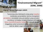environmental migrant iom 2008