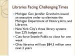 libraries facing challenging times