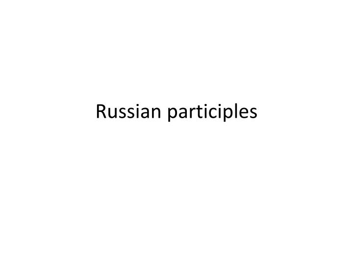 russian participles n.