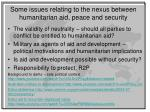 some issues relating to the nexus between humanitarian aid peace and security