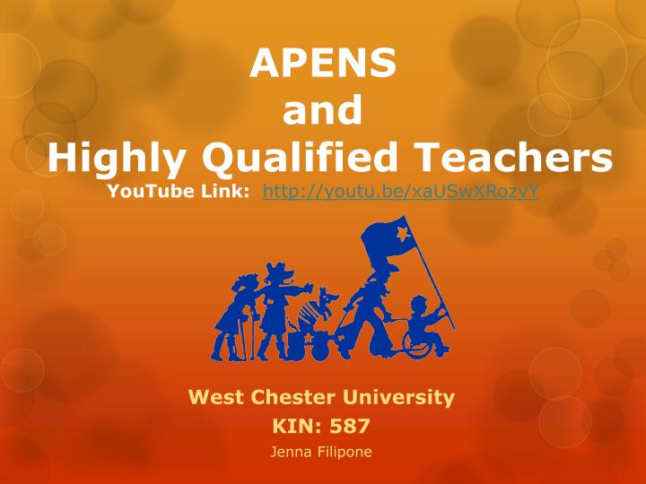 apens and highly qualified teachers youtube link http youtu be xauswxrozvy n.