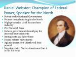 daniel webster champion of federal power speaker for the north