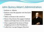 john quincy adam s administration