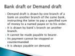 bank draft or demand draft