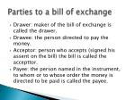 parties to a bill of exchange