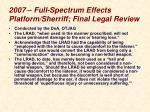 2007 full spectrum effects platform sherriff final legal review