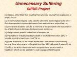 unnecessary suffering7