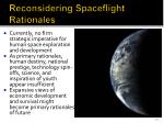reconsidering spaceflight rationales