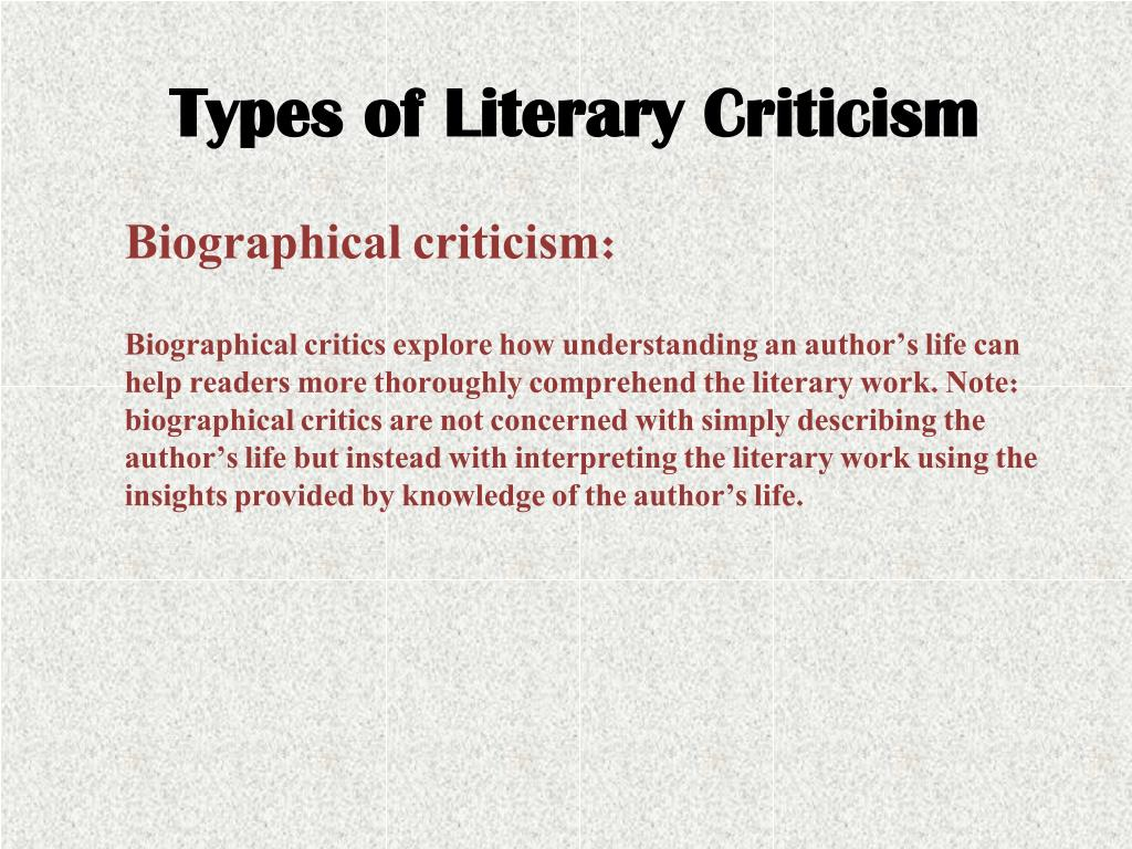 PPT - Types of Literary Criticism PowerPoint Presentation, free ...