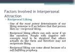 factors involved in interpersonal attraction5