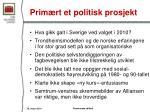 prim rt et politisk prosjekt