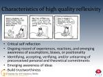 characteristics of high quality reflexivity