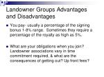 landowner groups advantages and disadvantages