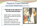 research project methods and data attainment continued