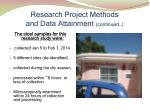 research project methods and data attainment continued2