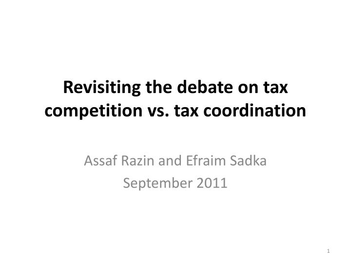 revisiting the debate on tax competition vs tax coordination n.