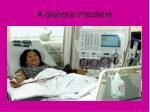a dialysis machine