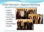 cpwi outreach regional meeting sub saharan african nations planning meeting