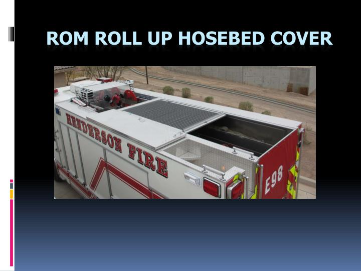 rom roll up hosebed cover n.