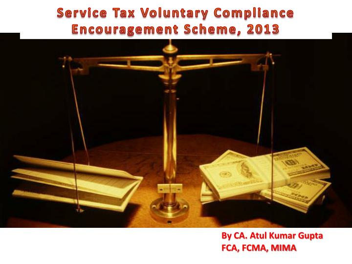 Service Tax Voluntary Compliance