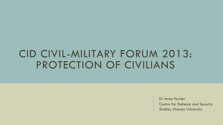 cid civil military forum 2013 protection of civilians n.