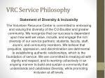 vrc service philosophy