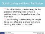 social loafing and social facilitation1
