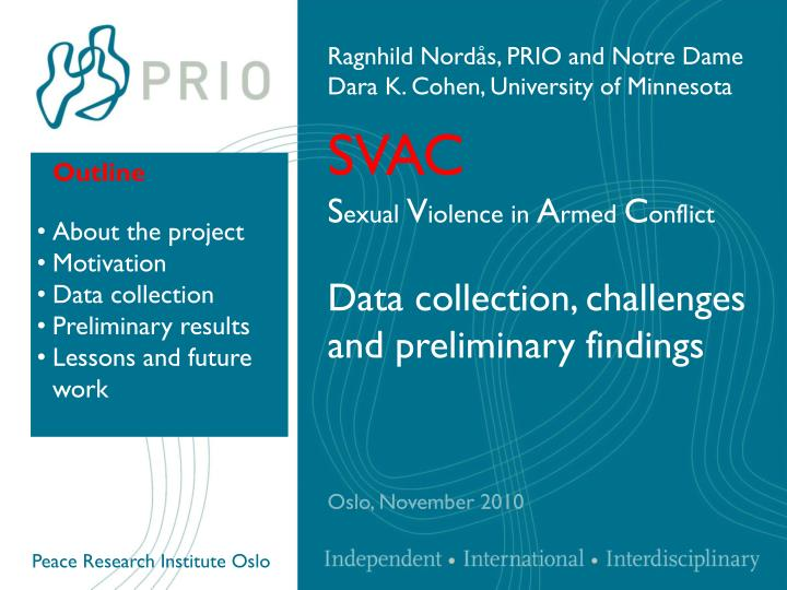 svac s exual v iolence in a rmed c onflict data collection challenges and preliminary findings n.