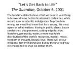 let s get back to life the guardian october 6 2001