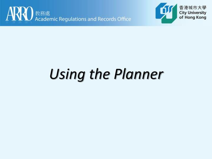 using the planner n.