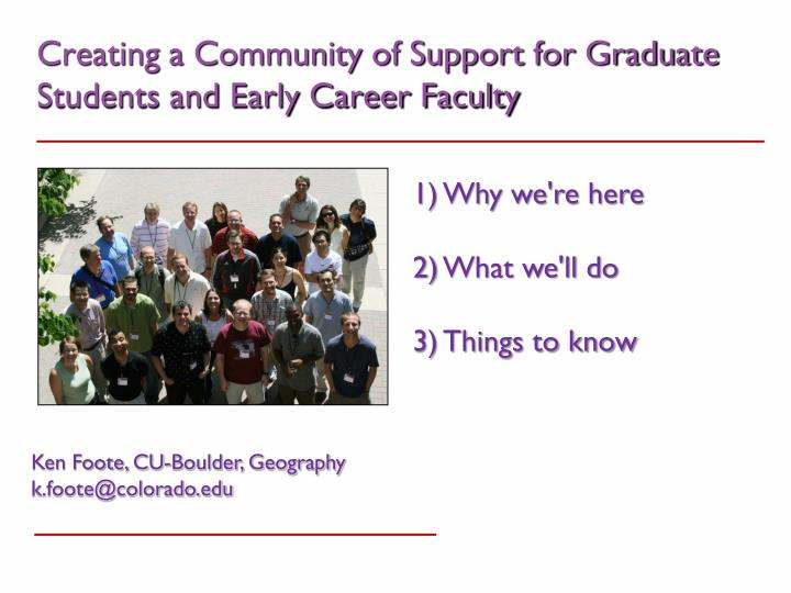 creating a community of support for graduate students and early career faculty n.
