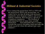 militant industrial societies5
