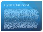 6 month in battle school
