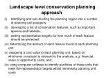 landscape level conservation planning approach4