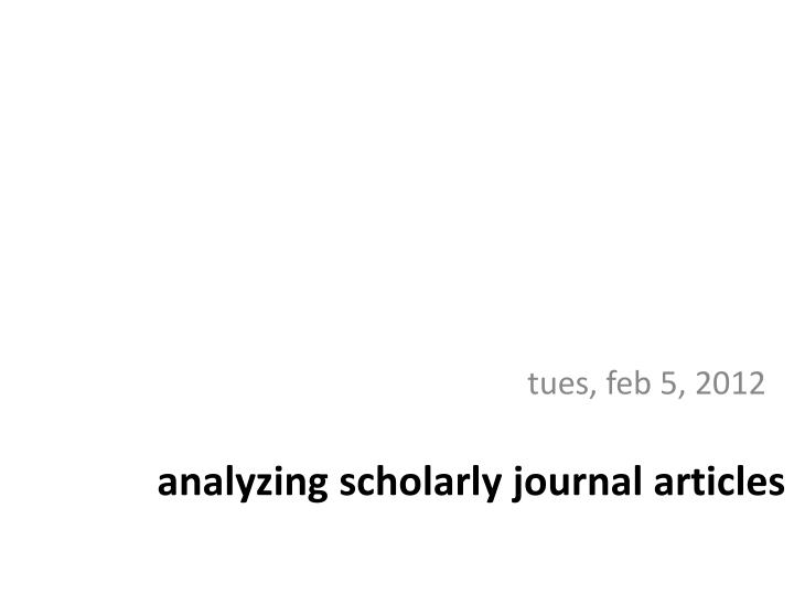 a nalyzing scholarly journal articles n.