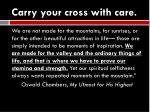 carry your cross with care4