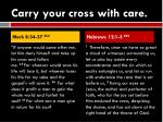 carry your cross with care6