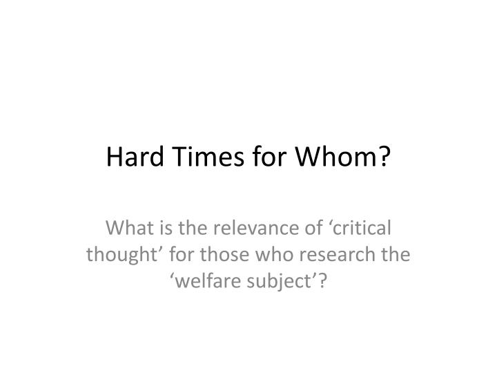 hard times for whom n.