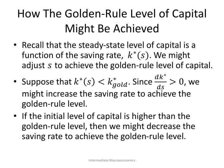 How The Golden-Rule Level of Capital Might