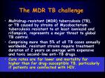 the mdr tb challenge
