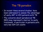the tb paradox