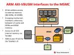 arm axi vbusm interfaces to the msmc